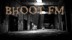 Bhoot Fm Horror Club Episode 31.mp3