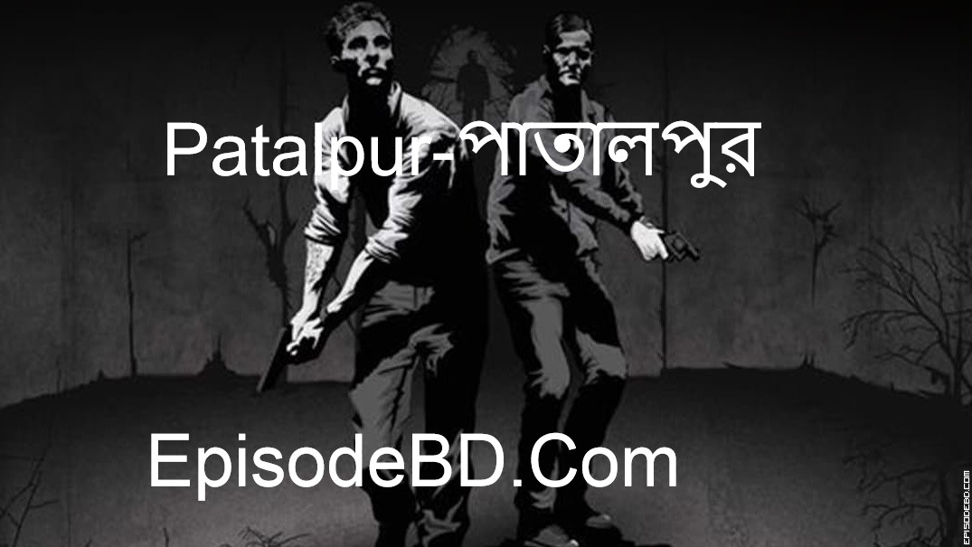 Patalpur Episode 5 story Rokto Joba by Rj Russell.mp3